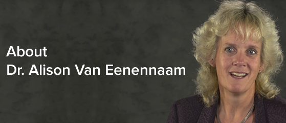 About Dr. Alison Van Eenennaam